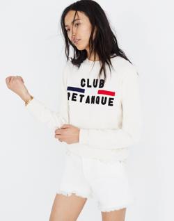 Pre-order Madewell x Club Petanque™ Sweatshirt