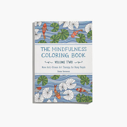 The Mindfulness Coloring Book Vol. 2